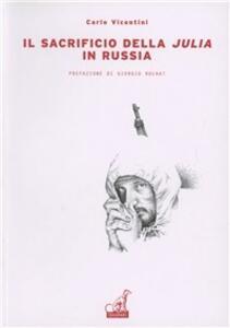 Il sacrificio della Julia in Russia