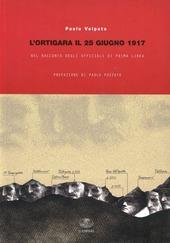 L'Ortigara il 25 giugno 1917