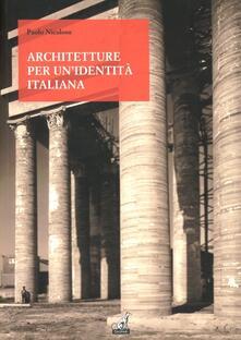 Vastese1902.it Architetture per una identità italiana. Progetti e opere per fare gli italiani fascisti Image