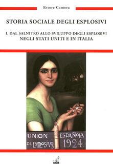 Lpgcsostenible.es Storia sociale degli esplosivi. Vol. 1: Dal salnitro allo sviluppo degli esplosivi negli Stati Uniti e in Italia. Image