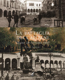Antondemarirreguera.es La battaglia dei capitani (Udine, 28 ottobre 1917) Image