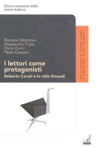 I lettori come protagonisti. Roberto Cerati e lo stile Einaudi
