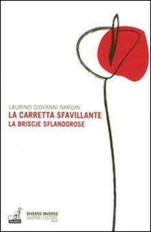 La carretta sfavillante-La briscje sflandorose - Laurino Giovanni Nardin - copertina