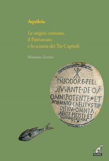 Steamcon.it Aquileia. Le origini cristiane, il Patriarcato e lo scisma dei Tre capitoli Image