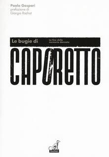 Voluntariadobaleares2014.es Le bugie di Caporetto. La fine della memoria dannata Image