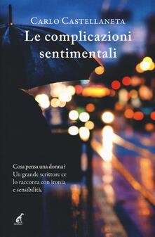 Le complicazioni sentimentali - Carlo Castellaneta - copertina