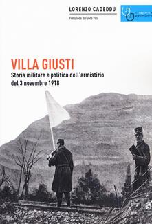 Amatigota.it Villa Giusti. Storia militare e politica dell'armistizio del 3 novembre 1918 Image