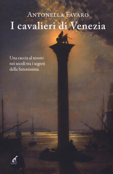 Adiaphora.it I cavalieri di Venezia Image