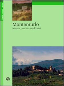 Montemurlo. Natura, storia e tradizioni