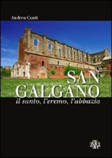 Camfeed.it San Galgano: il santo, l'eremo, l'abbazia. Storia e storie intorno alla spada nella roccia Image