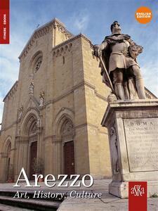 Arezzo. Art, History, Culture - Armando Cherici,C. Cotchett - ebook