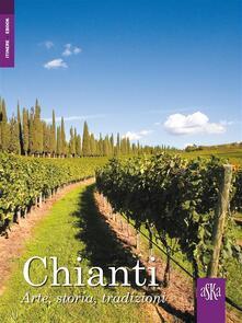 Chianti. Arte, storia, tradizioni - Carlo Fabbri - ebook