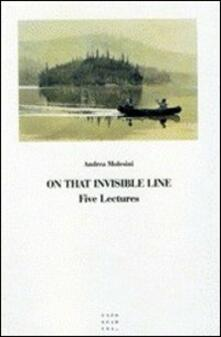Listadelpopolo.it On that invisible line. Five lectures Image