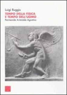 Grandtoureventi.it Tempo della fisica e tempo dell'uomo. Parmenide, Aristotele, Agostino Image