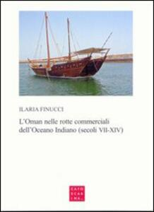 L' Oman nelle rotte commerciali dell'Oceano Indiano (secoli VII-XIV)