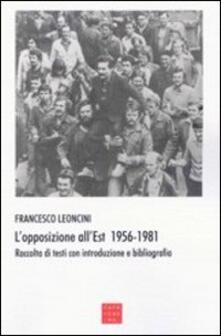 Ipabsantonioabatetrino.it L' opposizione all'Est 1956-1981. Raccolta di testi con introduzione e bibliografia Image