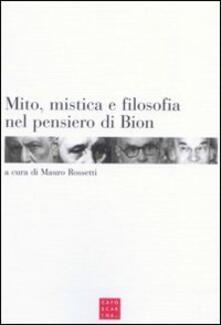 Mito, mistica e filosofia nel pensiero di Bion