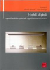 Modelli digitali. Approcci multidisciplinari alla rappresentazione eidomatica