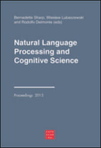Natural language processing and cognitive science. Ediz. italiana e i nglese