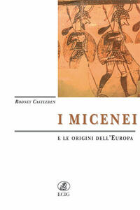 I micenei e le origini dell'Europa