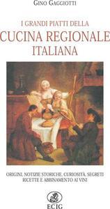 I grandi piatti della cucina regionale italiana