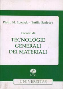 Esercizi di tecnologie generali dei materiali