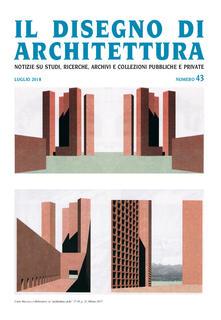 Promoartpalermo.it Il disegno di architettura. Notizie su studi, ricerche, archivi e collezioni pubbliche e private. (2018). Vol. 43: Luglio. Image