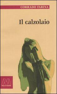 Libro Il calzolaio Corrado Farina