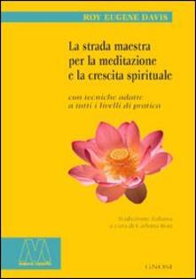Filippodegasperi.it La strada maestra per la meditazione e la crescita spirituale Image