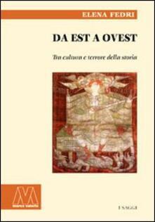 Da est a ovest. Tra cultura e terrore della storia.pdf