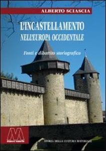 L' incastellamento nell'Europa occidentale. Fonti e dibattito storiografico