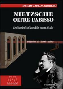 Fondazionesergioperlamusica.it Nietzsche. Oltre l'abisso. Declinazioni italiane della «morte di Dio» Image
