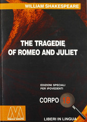Romeo and Juliet. Ediz. per ipovedenti