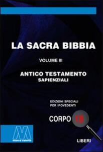 La Sacra Bibbia. Ediz. per ipovedenti. Vol. 3: Antico Testamento.