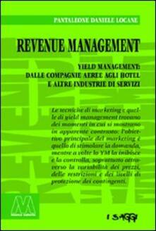 Capturtokyoedition.it Revenue management. Yeld management: dalle compagnie aeree agli hotel alle altre industrie di servizi Image