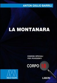 La La montanara. Ediz. per ipovedenti - Barrili Anton Giulio - wuz.it