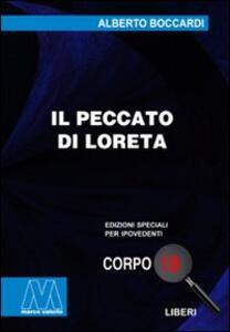 Il peccato di Loreto. Ediz. per ipovedenti