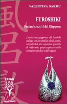 Rallydeicolliscaligeri.it Furoshiki. Foulard creativi dal Giappone. Con DVD Image