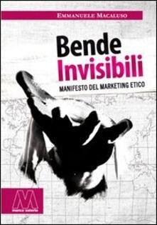 Filmarelalterita.it Bende invisibili. Manifesto del marketing etico Image