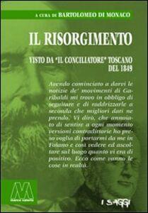 Libro Il Risorgimeto visto da «Il Conciliatore» toscano del 1849