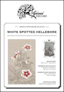 White spotted hellebore. Cross stitch blackwork design. Ediz. italiana, inglese e francese