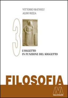 Parcoarenas.it Filosofia. Vol. 3: L'oggetto in funzione del soggetto. Image