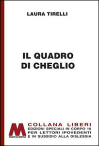 Il quadro di Cheglio. Ediz. per ipovedenti