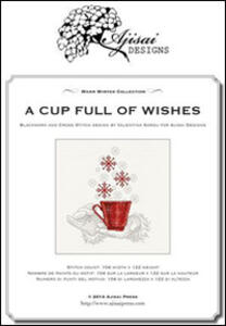 Cup full of wishes. Cross stitich and blackwork design (A)