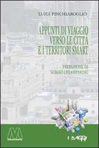 Appunti di viaggio verso le città e i territori smart