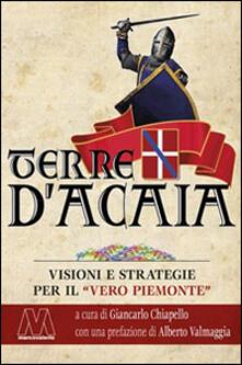 Camfeed.it Terre d'Acaia. Visioni e strategie per il «vero Piemonte» Image
