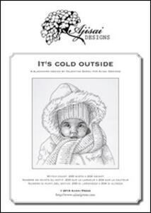 It's cold outside. Blackwork design. Ediz. italiana, inglese e francese
