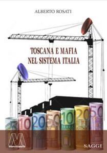 Toscana e mafia nel sistema Italia