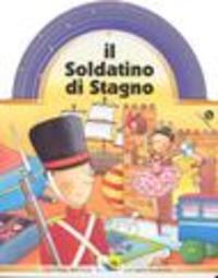 Il Il soldatino di stagno - Mantegazza Giovanna - wuz.it