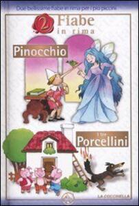 Pinocchio-I tre porcellini
